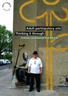 The theory and rationale behind adult participatory arts practice