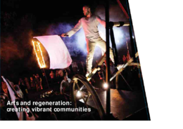 Explore case studies of how the arts and artists have contributed to regeneration and vibrant communities