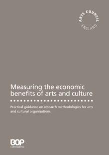 Practical guide to researching economic benefits for arts and cultural organisations