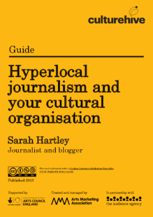 Hyperlocal journalism and your cultural organisation