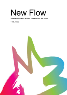 New Flow – a better future for artists, citizens and the state
