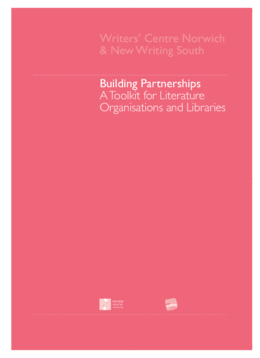 Building partnerships: a toolkit for literature organisations and libraries