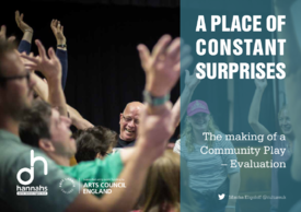 A Place of Constant Surprises – The making of a community play