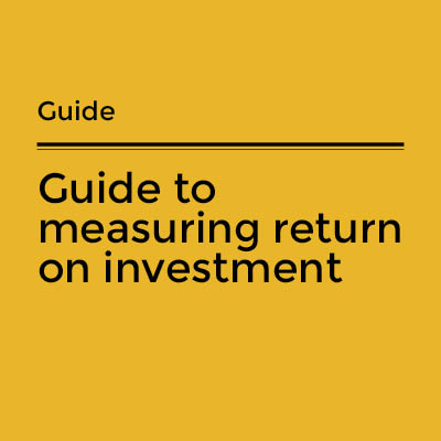 Guide to measuring return on investment