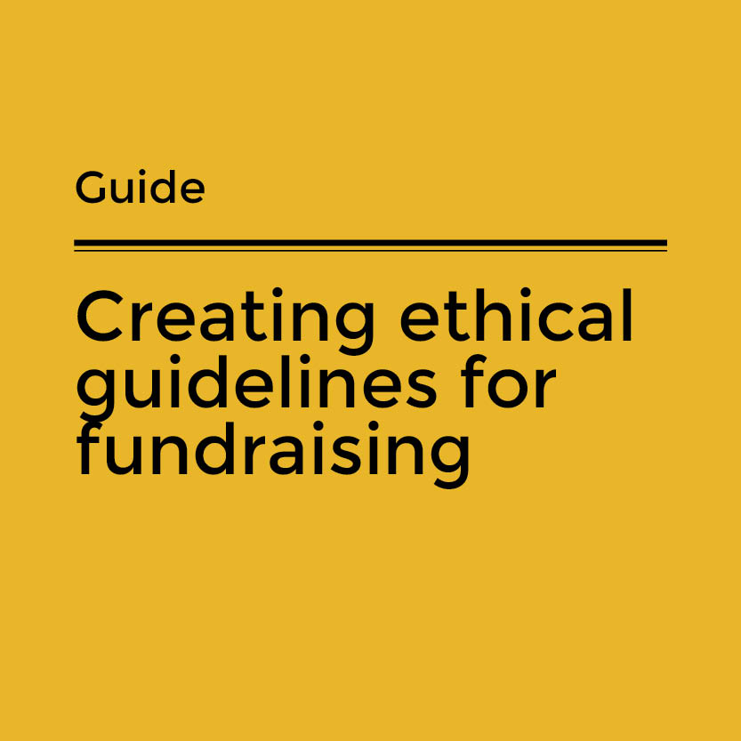 Creating ethical guidelines for fundraising