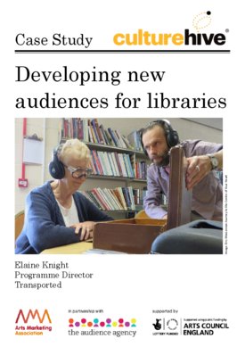 Developing new audiences for libraries