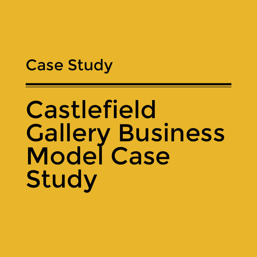 Castlefield Gallery Business Model Case Study