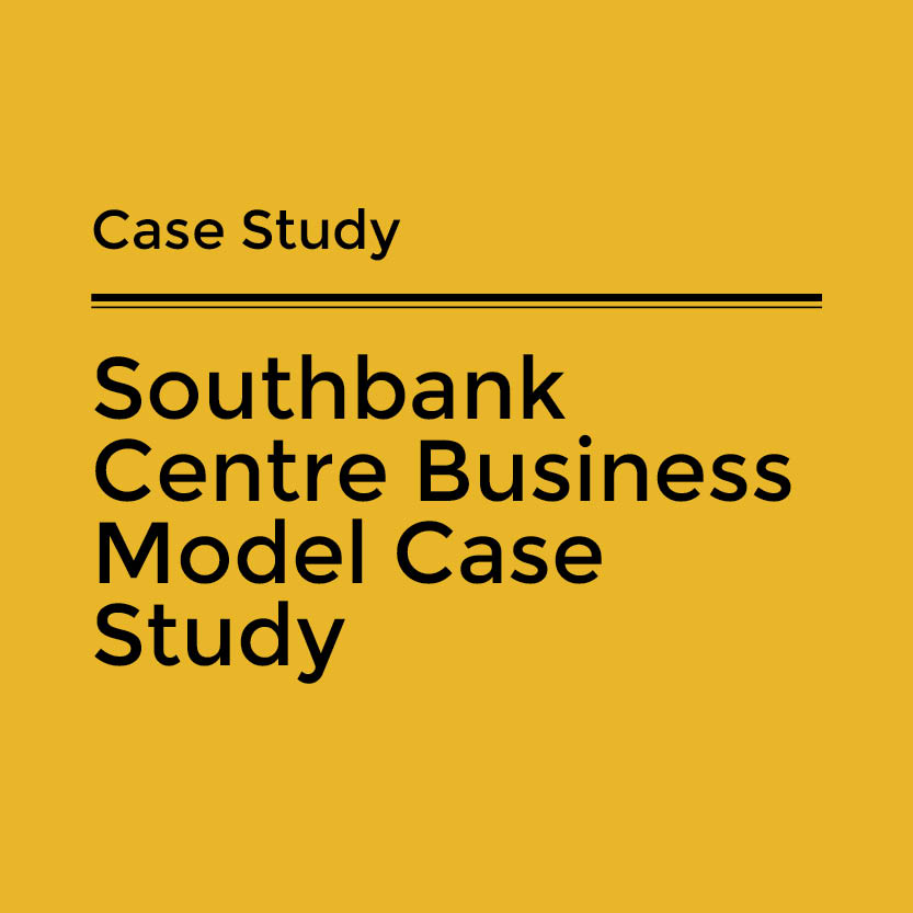 Southbank Centre Business Model Case Study