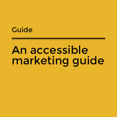An accessible marketing guide