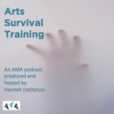 Arts Survival Training. An AMA Podcast. Episode 2 - Our Environment, Our Problem
