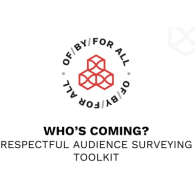 Who's coming? Respectful audience surveying toolkit