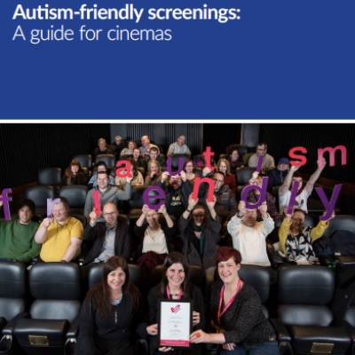 A guide to autism-friendly screenings. Front cover image showing people in a cinema.
