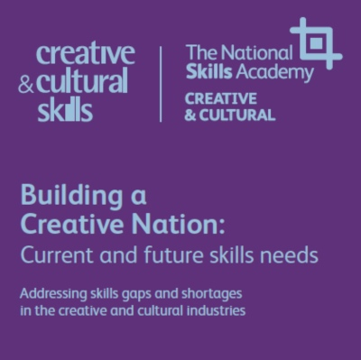 Building a creative nation: Current and future skills needs