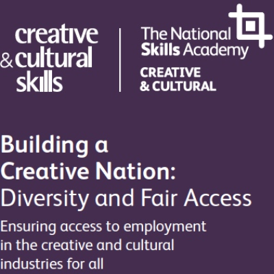Building a creative nation: Diversity and Fair Access