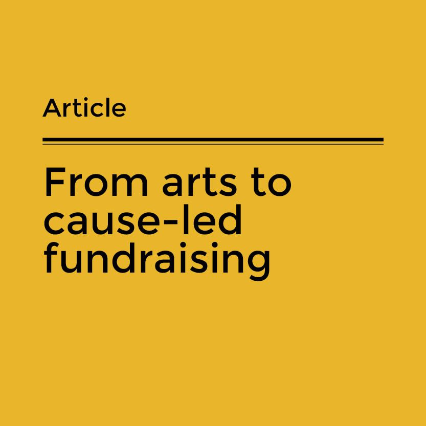 From arts to cause-led fundraising