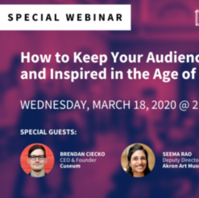 Webinar: How to keep your audience engaged, entertained and inspired in the age of Coronavirus