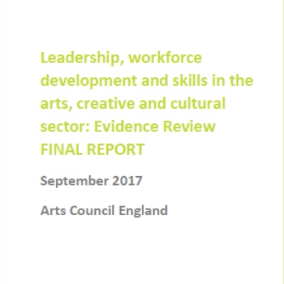 Leadership, workforce development and skills: Evidence Review