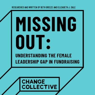 Missing Out: understanding the female leadership gap in fundraising