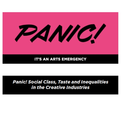 Panic! Social class, taste and inequalities in the creative sector