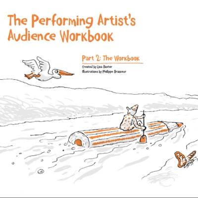 The Performing Artist's Audience Workbook