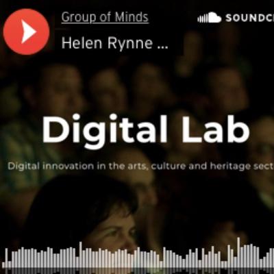 Digital Lab. Ron Evans, Helen Rynne, Miriam Nicholson-Butcher. Podcast.