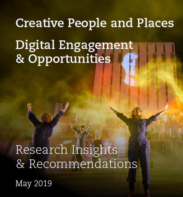 Creative People and Places: Digital Engagement and Opportunities