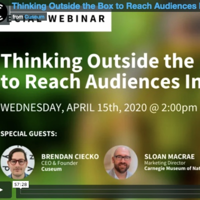Webinar: Thinking outside the box to reach audiences inside their homes