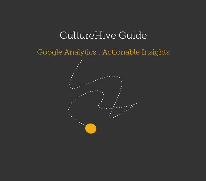 Google Analytics: Actionable Insight