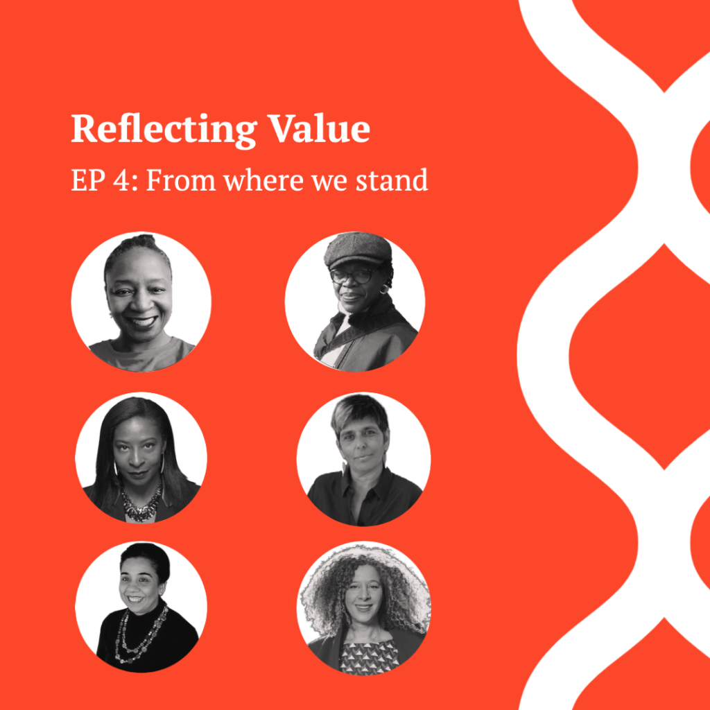 Reflecting Value Ep 4: From where we stand