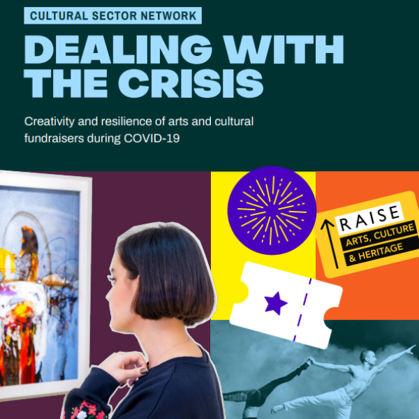 Dealing with crisis: creativity and resilience of arts and cultural fundraisers during Covid-19