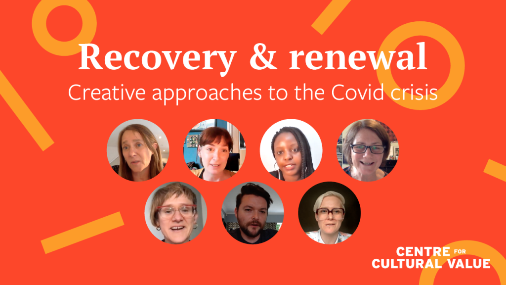 Webinar: Recovery & renewal: Creative approaches to the Covid crisis